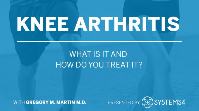 Knee Arthritis And How Do You Treat It?