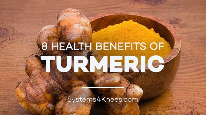 8 Health Benefits Of Tumeric