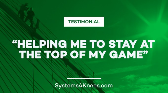 Systems4Knees - Testimonial - Neil S.